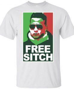 Free Sitch T-Shirt