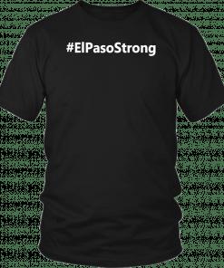 #ElPasoStrong El Paso Strong t shirt T-Shirt