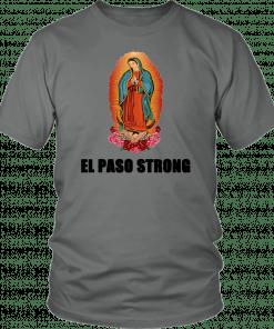 #ElPasoStrong Texas El Paso Strong T-shirt