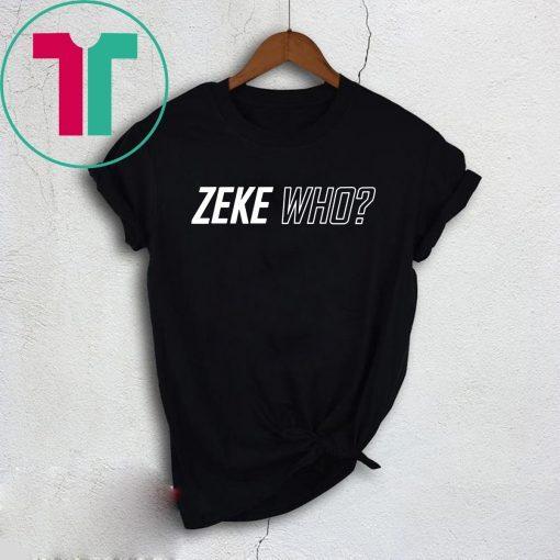 Zeke Who That's Who Original Shirts