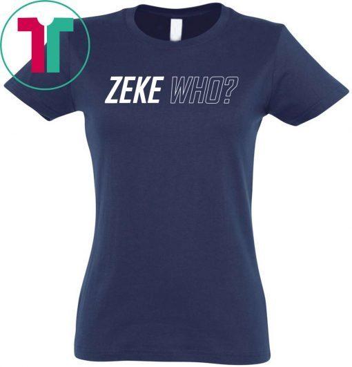 Zeke Who Jerry Jones Ezekiel Elliott Tee Shirt