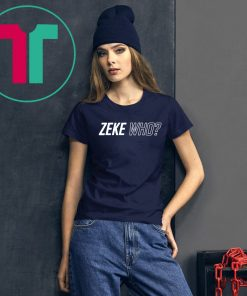 Zeke Who That's Who Gift Tee Shirt