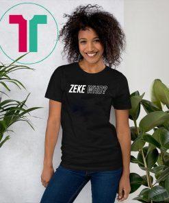 Zeke Who Jerry Jones Ezekiel Elliott 2019 Tee Shirt
