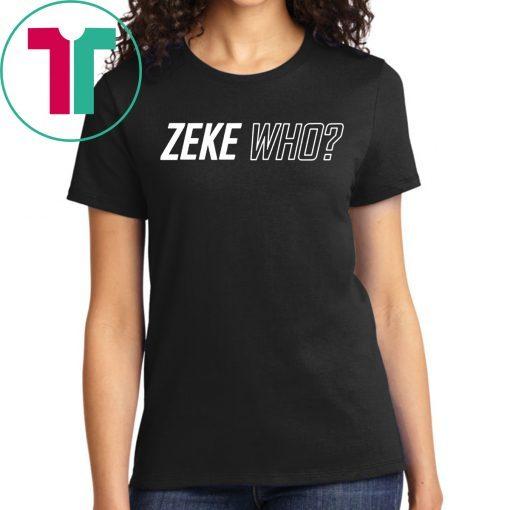 THAT'S WHO SHIRT Zeke Who Ezekiel Elliott - Dallas Cowboys Tee Shirt