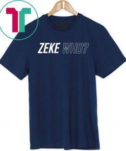 Zeke Who Original Tee Shirt