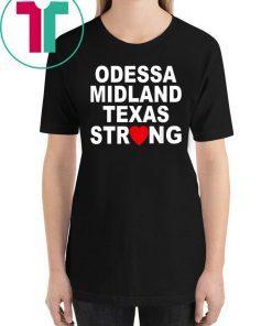 #MidlandStrong Odessa Midland Texas Strong T-Shirt
