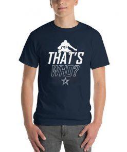 Zeke Who Dallas Cowboys Classic Tee Shirt