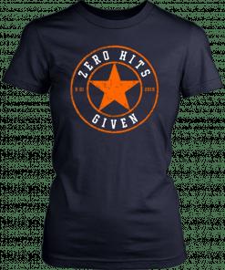 Zero Hits Given Shirt Houston Astros Tee Shirt