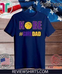 #Girldad Girl Dad Father of Daughters Tee Shirts
